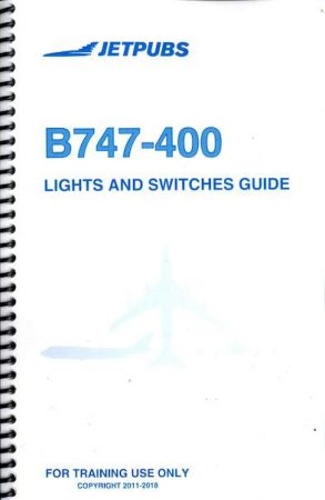 Boeing 747-400 Lights and Switches Guide