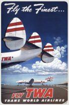 "TWA ""Fly the finest"" Constellation fém poszter 20x30cm"